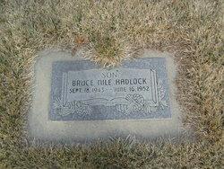 Bruce Nile Hadlock