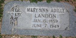Mary Ann Adille <i>Grossetete</i> Landon