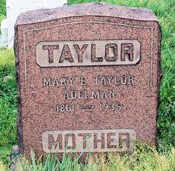Mary <i>Taylor</i> Adelman