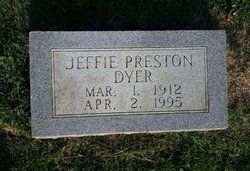 Jeffie Elizabeth <i>Preston</i> Dyer