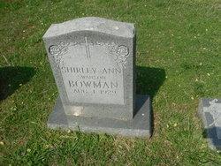 Shirley Ann <i>Swanson</i> Bowman