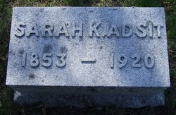 Sarah <i>Kilpatrick</i> Adsit