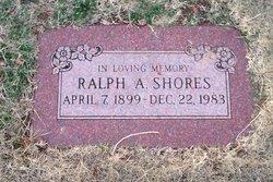 Ralph A. Shores