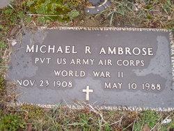 Michael R Ambrose
