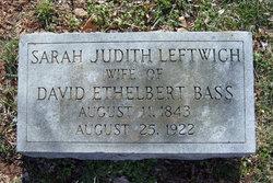 Sarah Judith <i>Leftwich</i> Bass
