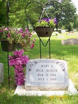 Mary A. <i>Rick</i> Dehlin