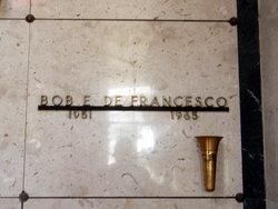 Bob E DeFrancesco