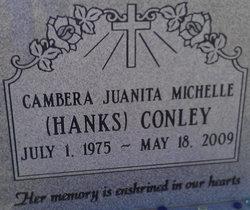 Cambera Juanita Michelle <i>Hanks</i> Conley