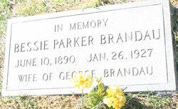 Bessie <i>Parker</i> Brandau