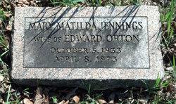 Mary Matilda <i>Jennings</i> Orton
