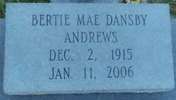 Bertie Mae <i>Dansby</i> Andrews