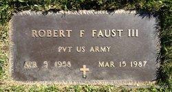 Robert Franklin Bobbie Faust, III