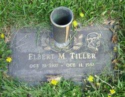 Elbert M. Tiller
