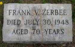 Francis V. Zerbee, Sr