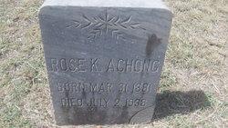 Rose K. Achong