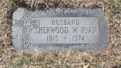 Sherwood W Ryan