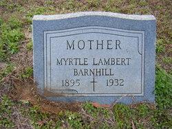 Myrtle <i>Lambert</i> Barnhill