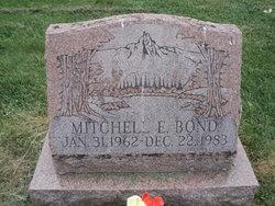 Mitchell E. Bond