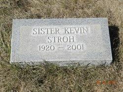 Sr Kevin Stroh