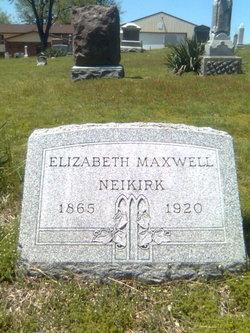 Elizabeth <i>Maxwell</i> Neikirk