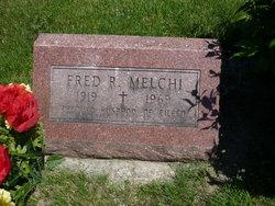 Fred R Melchi
