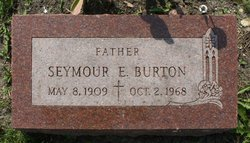 Seymour E Burton