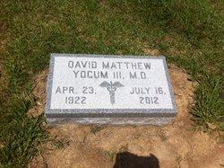 Dr David Matthew Yocum, III