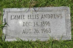 Emmie <i>Ellis</i> Andrews