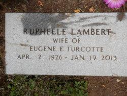 Ruphelle <i>Lambert</i> Turcotte