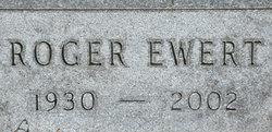 Roger Eugene Ewert