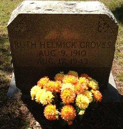 Ruth <i>Helmick</i> Groves