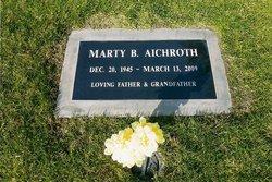 Martin Bruce Marty Aichroth