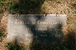 Walter M. Christian