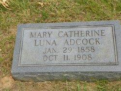 Mary Catherine <i>Luna</i> Adcock