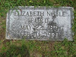 Lucy Elizabeth <i>Noble</i> Ford