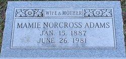 Mamie <i>Norcross</i> Adams