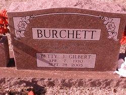 Betty J. <i>Gilbert</i> Burchett