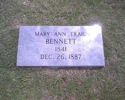 Mary Ann <i>Trail</i> Bennett