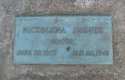 Nickolena Brones