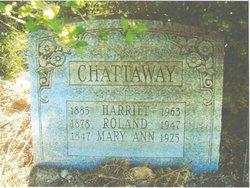 Harriet Hattie <i>Roe</i> Chattaway