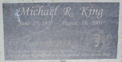 Michael R King