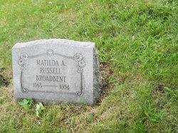 Matilda A. <i>Russell</i> Broadbent