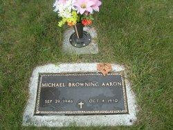 Michael Browning Aaron