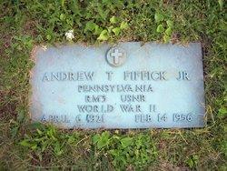 Andrew T Fiffick, Jr