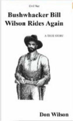 William Bushwhacker Bill Wilson