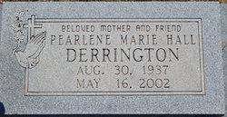 Pearlene Marie <i>Hall</i> Derrington