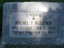 Rachel <i>Faigin</i> Bleicher