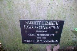 Harriett Elizabeth Grandmother Betty <i>Hawkins</i> Cunningham