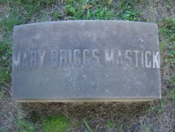 Mary <i>Briggs</i> Mastick