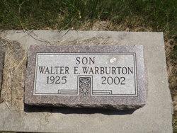 Walter E Bill Warburton